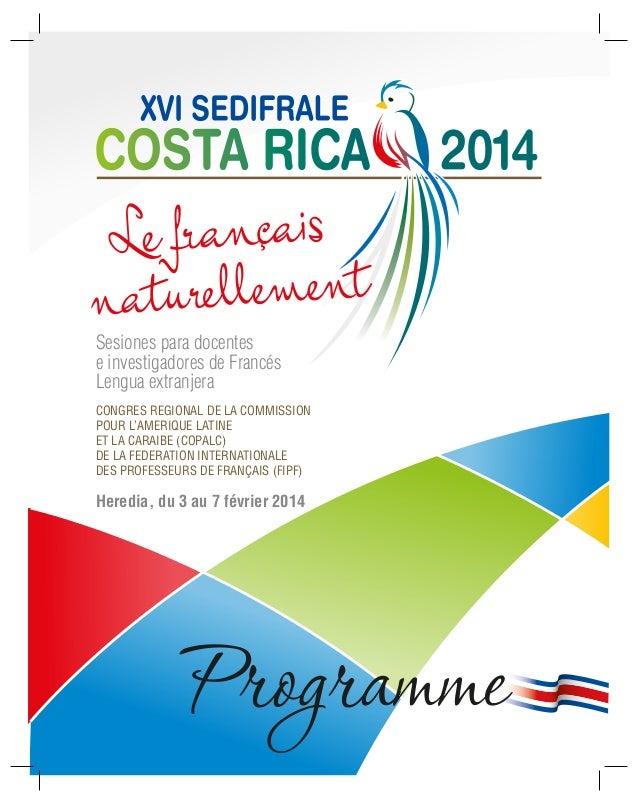Sesiones para docentes e investigadores de Francés Lengua extranjera CONGRES REGIONAL DE LA COMMISSION POUR L'AMERIQUE LAT...