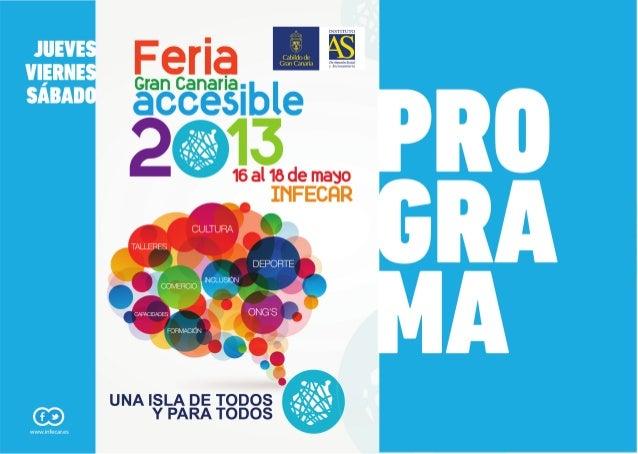 Programa FERIA GRAN CANARIA ACCESIBLE MAYO 2013, INFECAR