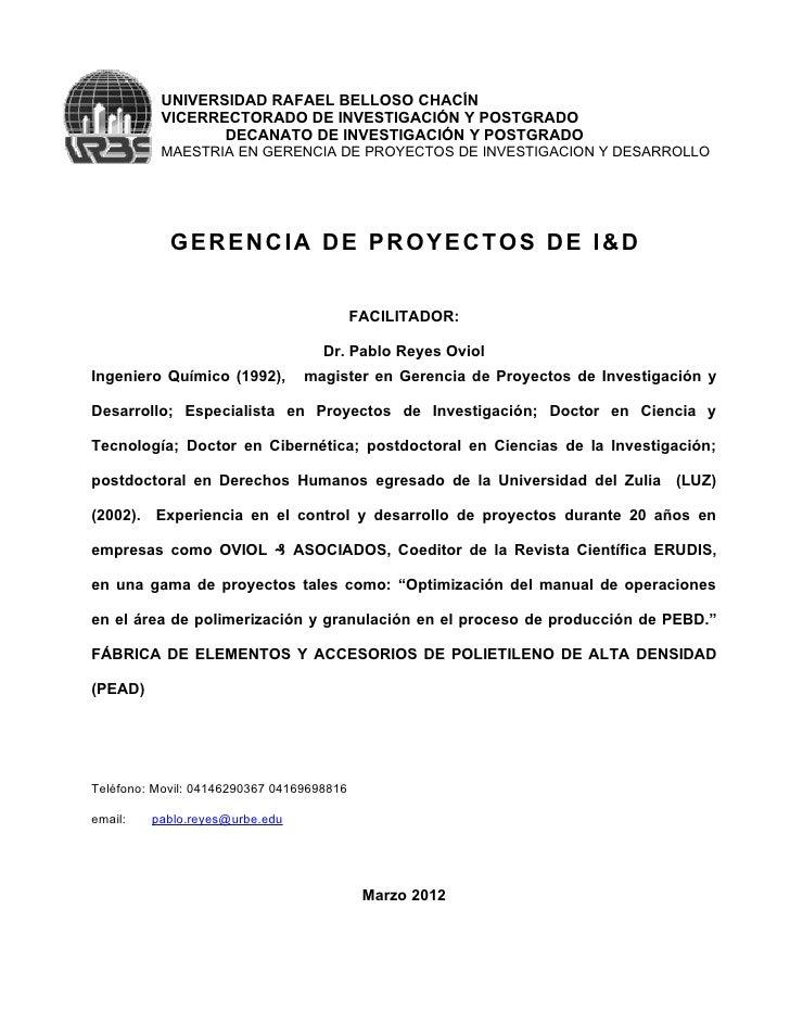 UNIVERSIDAD RAFAEL BELLOSO CHACÍN          VICERRECTORADO DE INVESTIGACIÓN Y POSTGRADO                 DECANATO DE INVESTI...