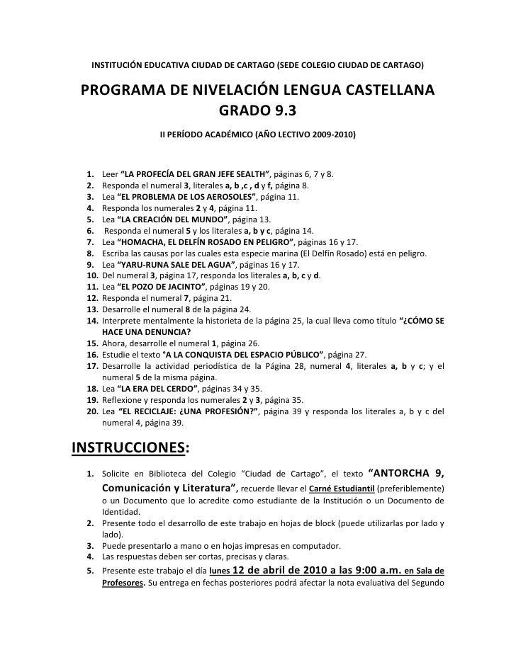 INSTITUCIÓN EDUCATIVA CIUDAD DE CARTAGO (SEDE COLEGIO CIUDAD DE CARTAGO)<br />PROGRAMA DE NIVELACIÓN LENGUA CASTELLANA GRA...