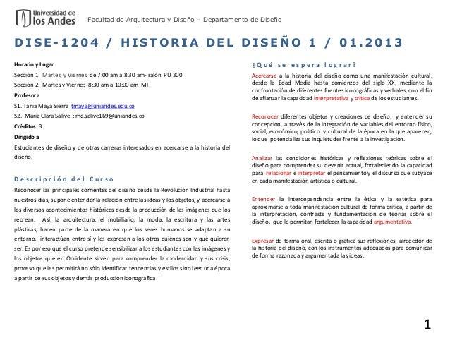 Facultad de Arquitectura y Diseño – Departamento de DiseñoDISE-1204 / HISTORIA DEL DISEÑO 1 / 01.2013Horario y Lugar      ...