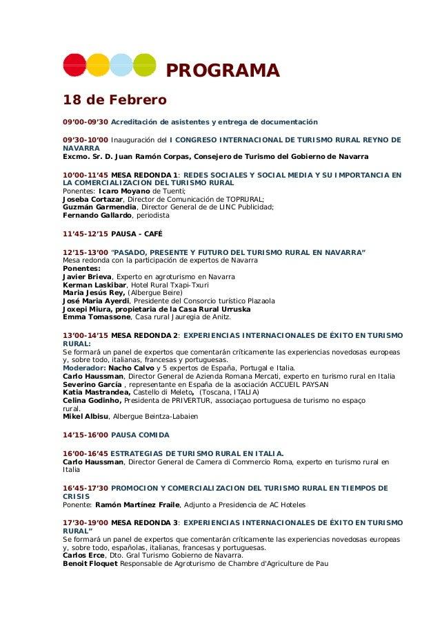 PROGRAMA 18 de Febrero 09'00-09'30 Acreditación de asistentes y entrega de documentación 09'30-10'00 Inauguración del I CO...