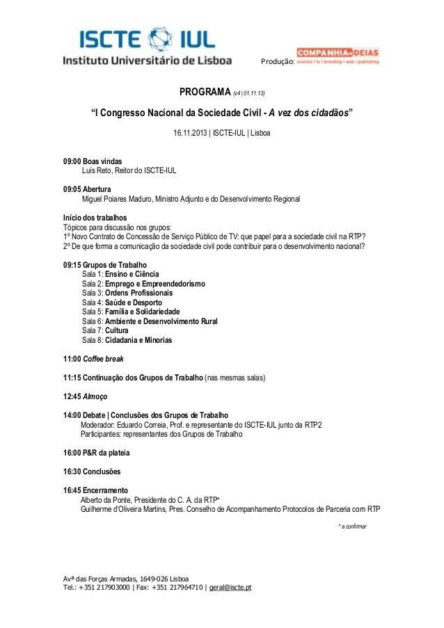 """Produção:  PROGRAMA (v4   01.11.13) """"I Congresso Nacional da Sociedade Civil - A vez dos cidadãos"""" 16.11.2013   ISCTE-IUL ..."""