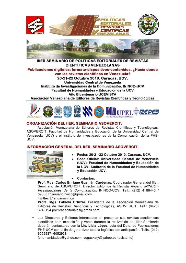 IIIER SEMINARIO DE POLÍTICAS EDITORIALES DE REVISTAS                      CIENTÍFICAS VENEZOLANAS Publicaciones digitales:...