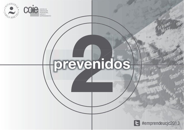 2prevenidos             #emprendeucjc2013                p