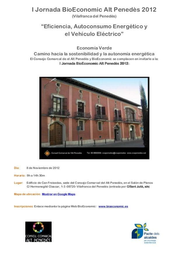I Jornada BioEconomic Alt Penedès 2012                                         (Vilafranca del Penedés)                   ...