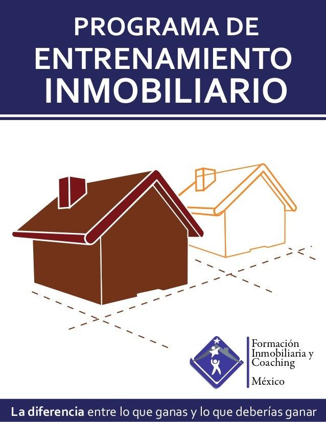 PROGRAMA DE    ENTRENAMIENTO     INMOBILIARIO                                            Formación                        ...