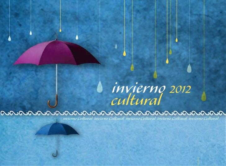 Programa invierno cultural 2012
