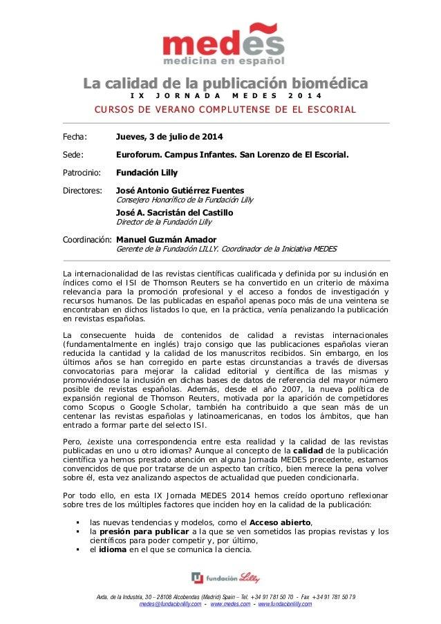 Avda. de la Industria, 30 – 28108 Alcobendas (Madrid) Spain – Tel. +34 91 781 50 70 - Fax +34 91 781 50 79 medes@fundacion...