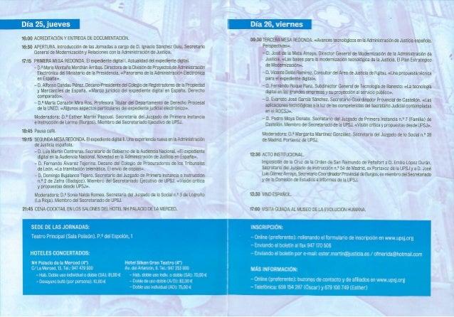 16:00 ACREDlTACl0N Y ENTREGA DE DOCUMENTACION.   16:30 APERTURA.  lntroduccion de las Jornadas a cargo de D.  Ignacio Sanc...