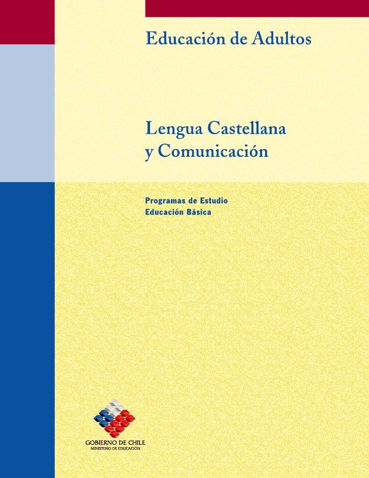 Subsector Lengua Castellana y Comunicación  Programas de Estudio Educación Básica de Adultos