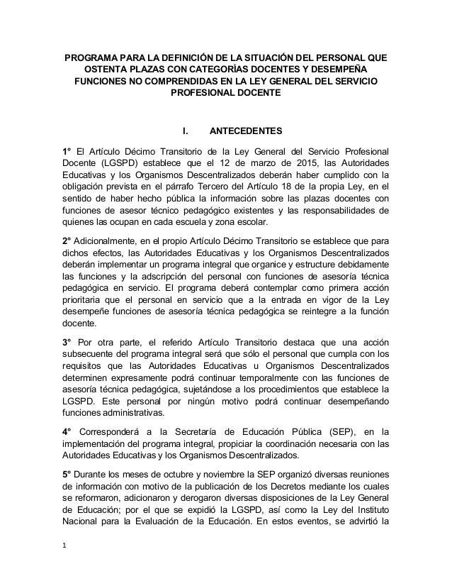 PROGRAMA PARA LA DEFINICIÓN DE LA SITUACIÓN DEL PERSONAL QUE OSTENTA PLAZAS CON CATEGORÍAS DOCENTES Y DESEMPEÑA FUNCIONES ...