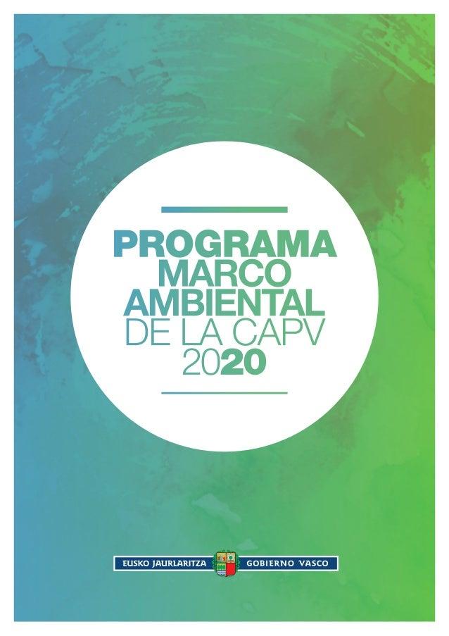 ProGrama  MARCO  AMbIENtAL  DE lA CAPV  2020