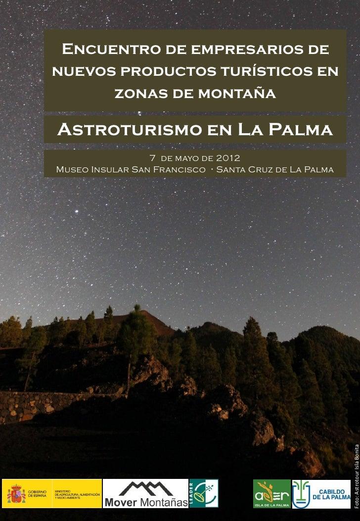 Encuentro de empresarios denuevos productos turísticos en      zonas de montañaAstroturismo en La Palma                 7 ...