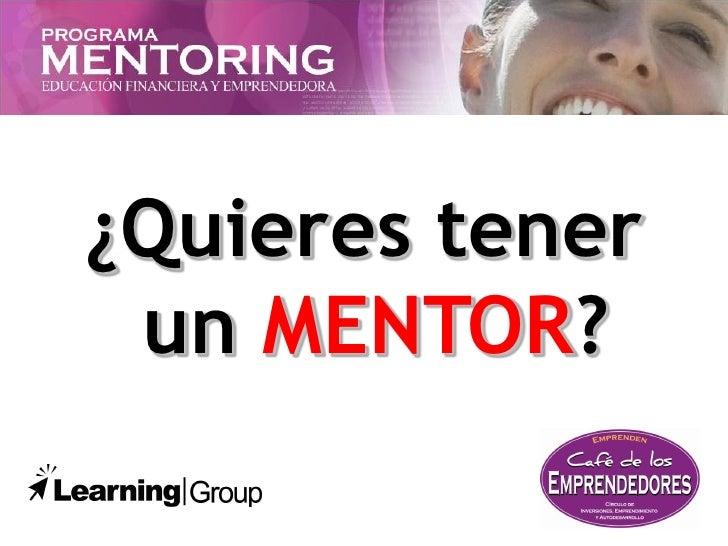 Programa Mentoring Learning Group, Educación Financiera y Emprendedora