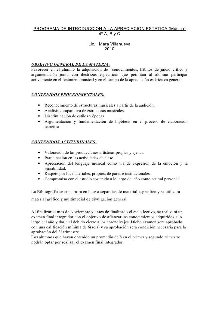 PROGRAMA DE INTRODUCCION A LA APRECIACION ESTETICA (Música)                         4º A, B y C                           ...