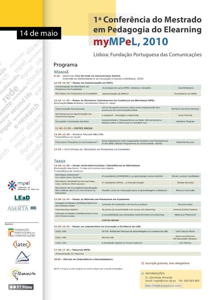 1ª Conferência do Mestrado           14 de maio         em Pedagogia do Elearning                              myMPeL, 201...