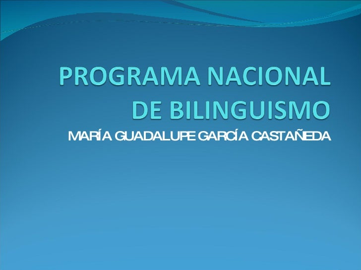 Programa Nacional De Bilinguismo