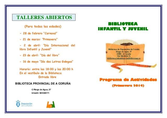 """TALLERES ABIERTOS (Para todas las edades)  BIBLIOTECA INFANTIL Y JUVENIL  - 28 de febrero """"Carnaval"""" - 21 de marzo: """"Prima..."""