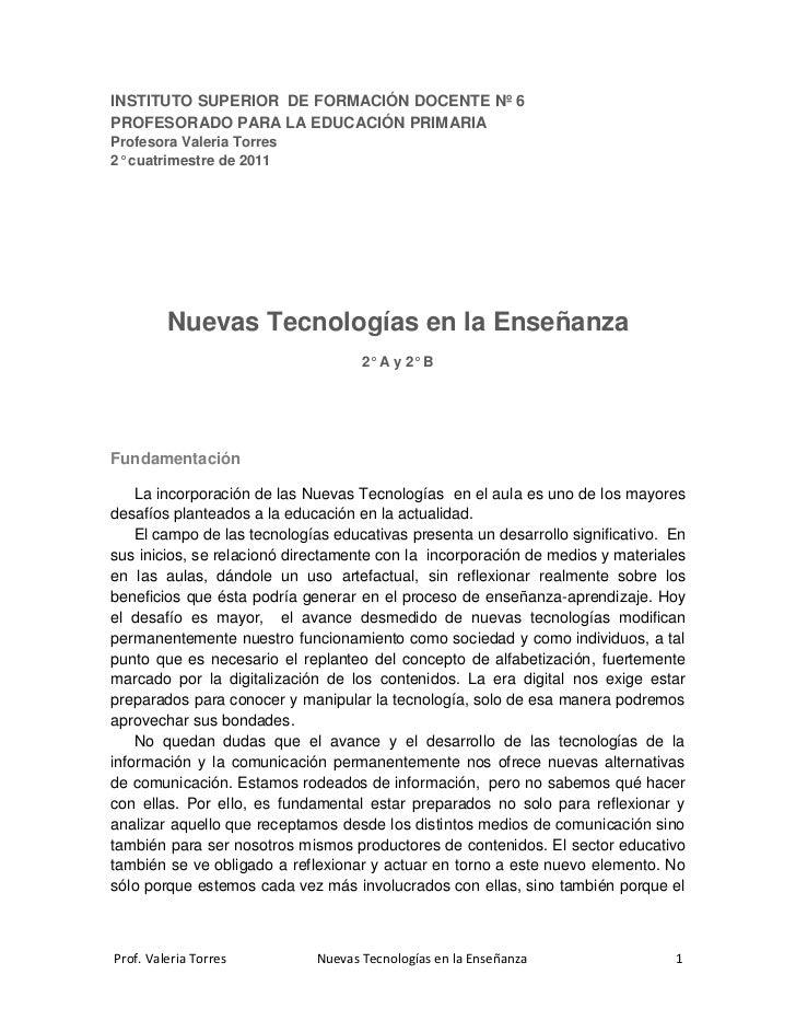 INSTITUTO SUPERIOR DE FORMACIÓN DOCENTE Nº 6PROFESORADO PARA LA EDUCACIÓN PRIMARIAProfesora Valeria Torres2° cuatrimestre ...