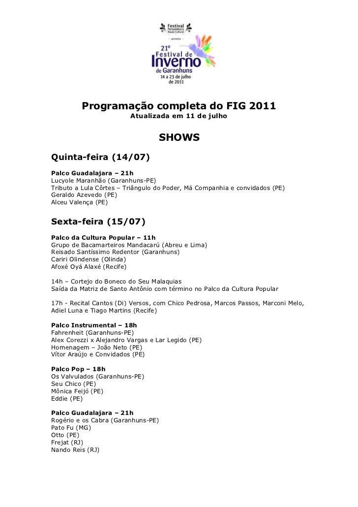 Programação completa do FIG 2011                         Atualizada em 11 de julho                                  SHOWSQ...