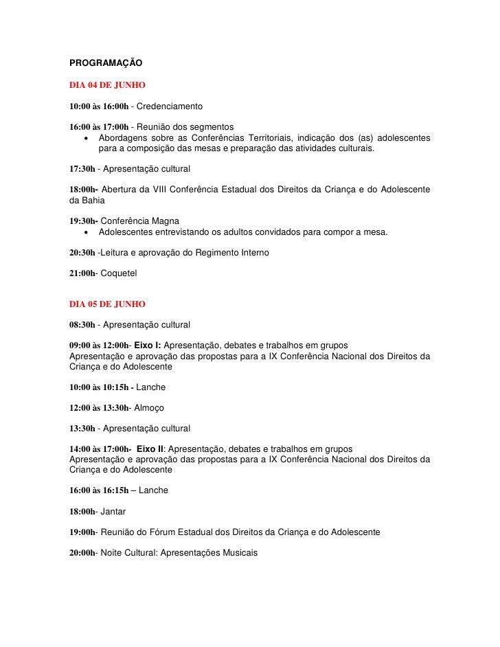 PROGRAMAÇÃODIA 04 DE JUNHO10:00 às 16:00h - Credenciamento16:00 às 17:00h - Reunião dos segmentos     Abordagens sobre as...