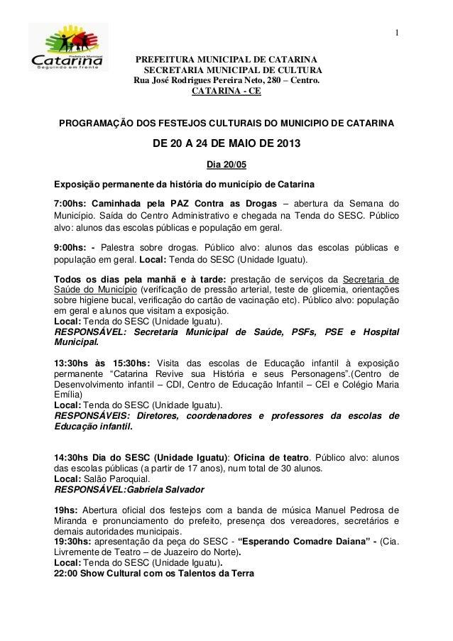 1PREFEITURA MUNICIPAL DE CATARINASECRETARIA MUNICIPAL DE CULTURARua José Rodrigues Pereira Neto, 280 – Centro.CATARINA - C...