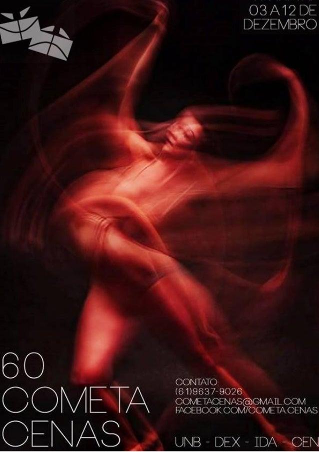 60º COMETA CENAS 03 a 12 de Dezembro de 2015 APRESENTAÇÕES A Amor por Anexins Espetáculo Disciplina: PIBID Teatro Orientaç...