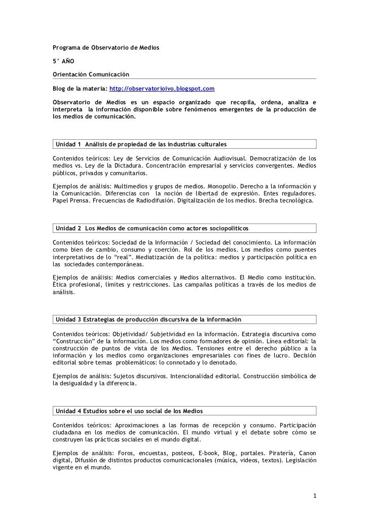 Programa de Observatorio de Medios5° AÑOOrientación ComunicaciónBlog de la materia: http://observatorioivo.blogspot.comObs...