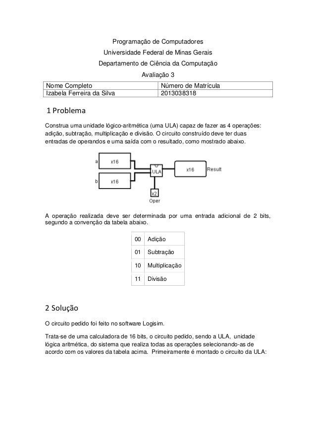 Programação de ComputadoresUniversidade Federal de Minas GeraisDepartamento de Ciência da ComputaçãoAvaliação 3Nome Comple...
