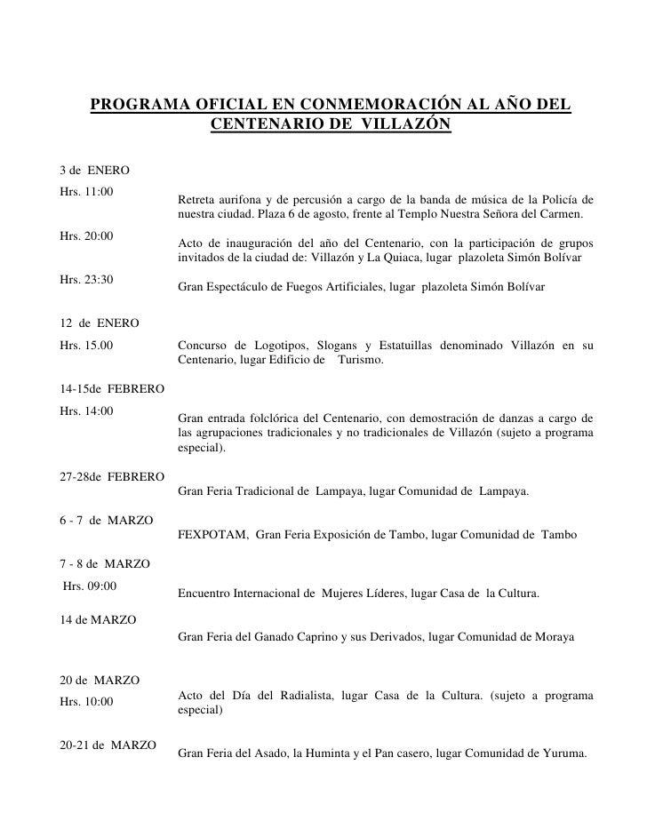 PROGRAMA OFICIAL EN CONMEMORACIÓN AL AÑO DEL CENTENARIO DE  VILLAZÓN<br />3 de  ENEROHrs. 11:00Hrs. 20:00Hrs. 23:3012  de ...