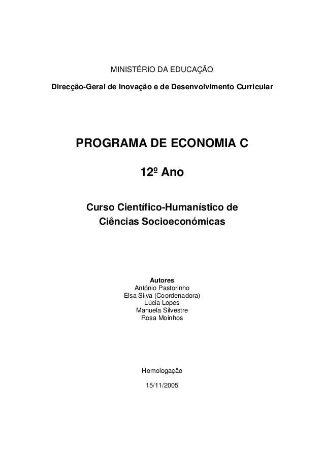 MINISTÉRIO DA EDUCAÇÃO Direcção-Geral de Inovação e de Desenvolvimento Curricular PROGRAMA DE ECONOMIA C 12º Ano Curso Cie...