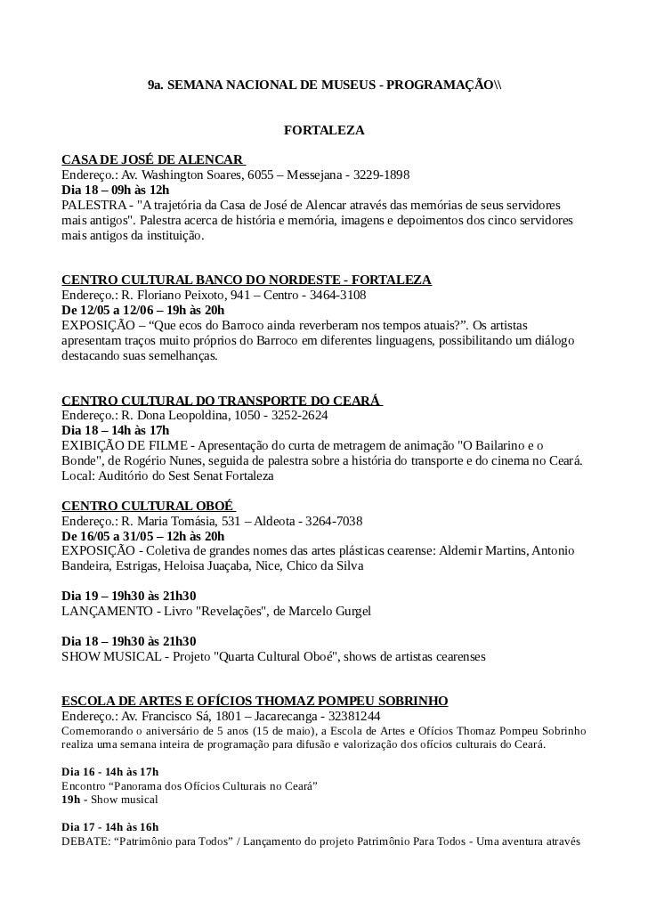 9a. SEMANA NACIONAL DE MUSEUS - PROGRAMAÇÃO                                           FORTALEZACASA DE JOSÉ DE ALENCAREnde...