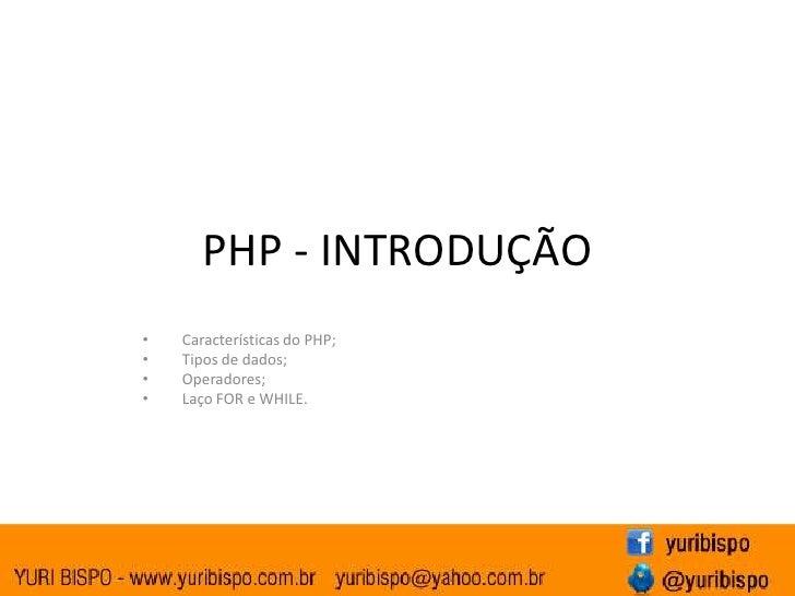 <ul><li>Características do PHP;