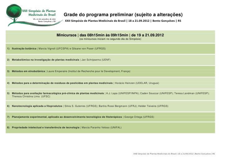 Grade do programa preliminar (sujeito a alterações)                                             XXII Simpósio de Plantas M...