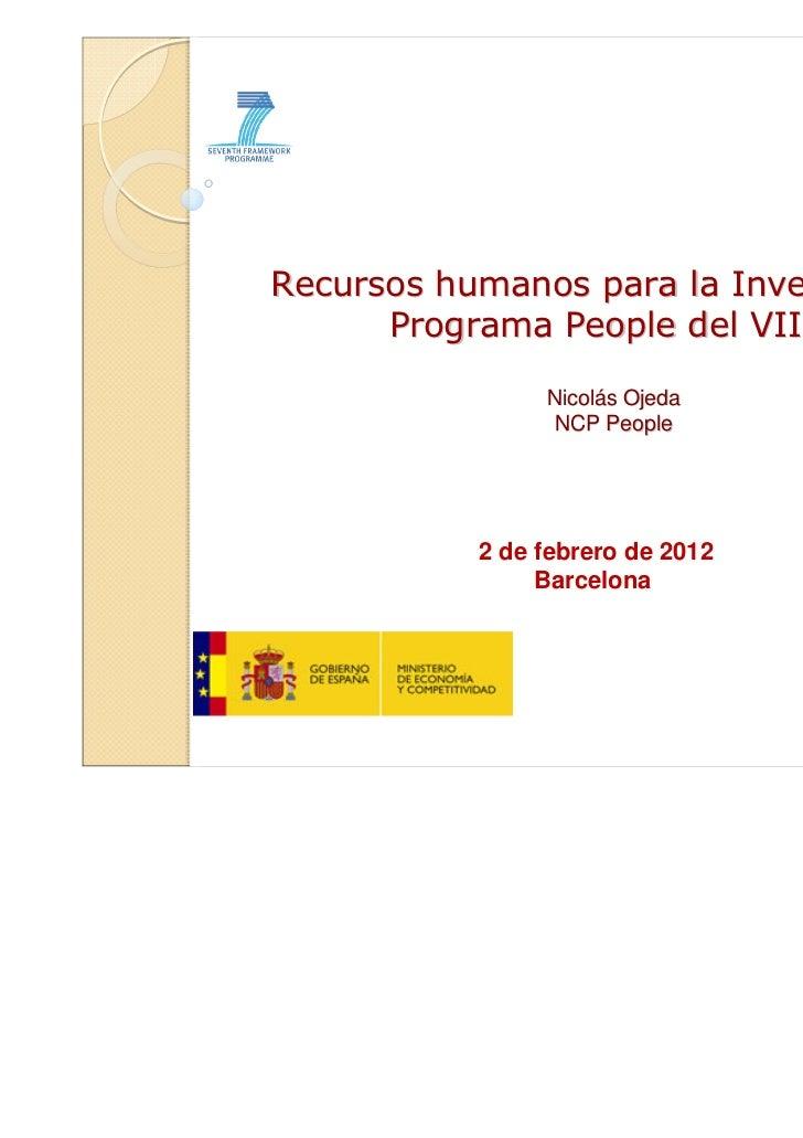 Recursos humanos para la Investigación      Programa People del VIIPM                Nicolás Ojeda                NCP Peop...