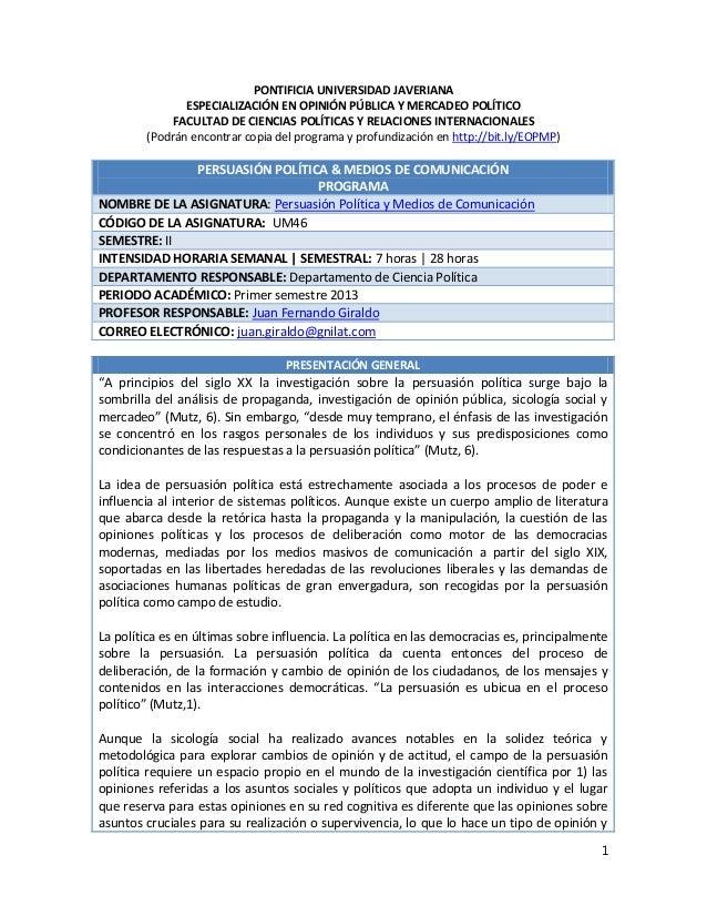 PONTIFICIA UNIVERSIDAD JAVERIANA               ESPECIALIZACIÓN EN OPINIÓN PÚBLICA Y MERCADEO POLÍTICO            FACULTAD ...