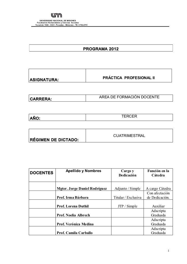 UNIVERSIDAD NACIONAL DE MISIONES   Facultad de Humanidades y Ciencias Sociales  Tucumán 1946 - 3300 - Posadas - Misiones -...