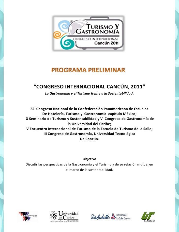 """""""CONGRESO INTERNACIONAL CANCÚN, 2011""""            La Gastronomía y el Turismo frente a la Sustentabilidad.   8º Congreso Na..."""