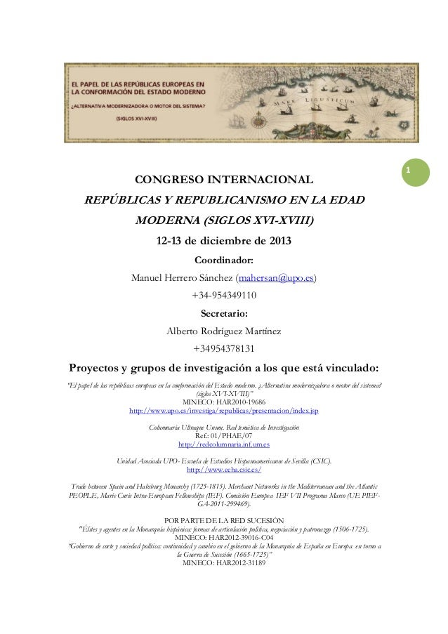 CONGRESO INTERNACIONAL  REPÚBLICAS Y REPUBLICANISMO EN LA EDAD MODERNA (SIGLOS XVI-XVIII) 12-13 de diciembre de 2013 Coord...
