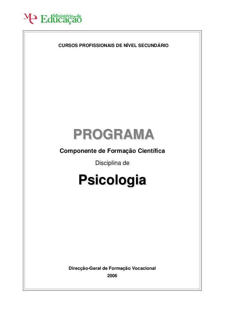 CURSOS PROFISSIONAIS DE NÍVEL SECUNDÁRIO     PROGRAMAComponente de Formação Científica              Disciplina de       Ps...