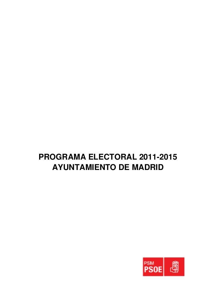 PROGRAMA ELECTORAL 2011-2015  AYUNTAMIENTO DE MADRID