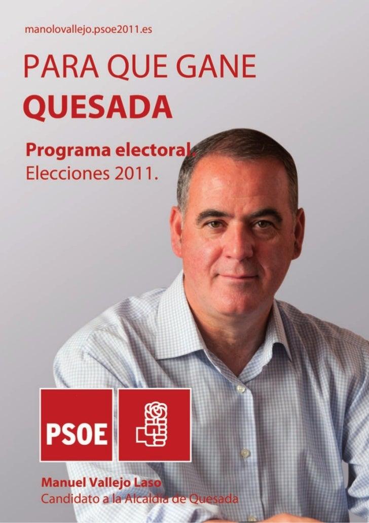manolovallejo.psoe2011.es                            Programa electoral.                            Elecciones 2011.