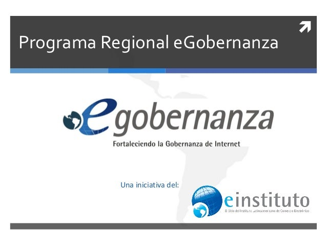 Programa Regional eGobernanza           Una iniciativa del: