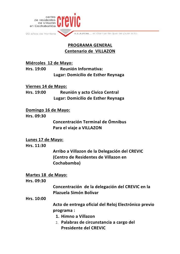 PROGRAMA GENERAL                    Centenario de VILLAZON  Miércoles 12 de Mayo: Hrs. 19:00      Reunión Informativa:    ...