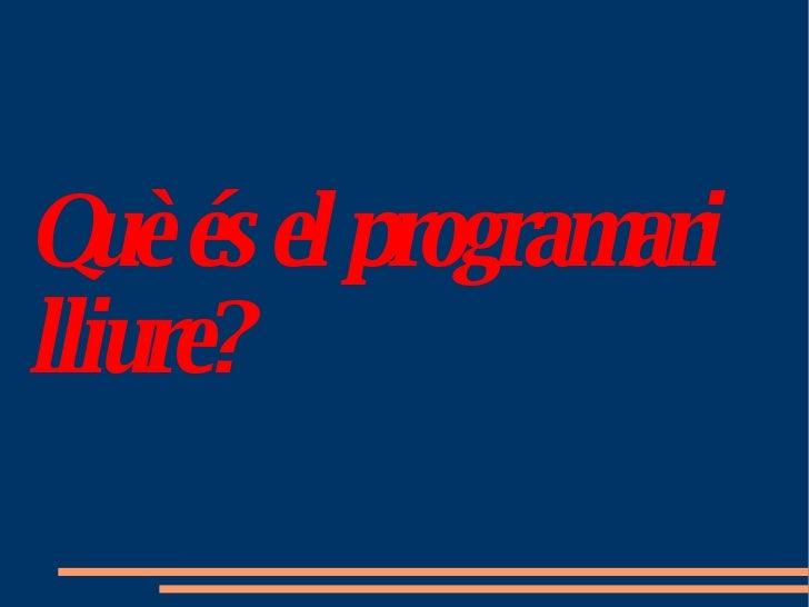 Què és el programari lliure?