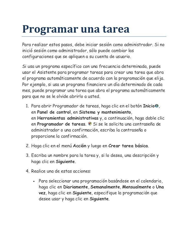 Programar una tarea<br />Para realizar estos pasos, debe iniciar sesión como administrador. Si no inició sesión como admin...
