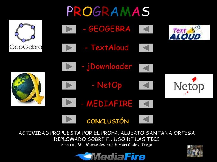 PROGRAMAS                       - GEOGEBRA                         - TextAloud                        - jDownloader       ...
