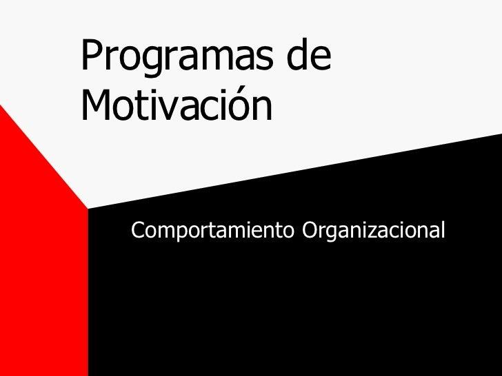 Programas de motivacion