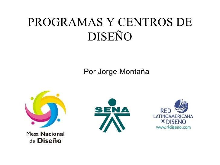 Programas Y Centros De DiseñO